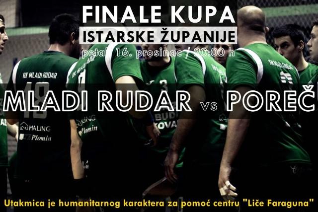 Kovari u finalu kupa Istarske županije protiv premijerligaša RK Poreč - sav prihod od ulaznica donirat će se Centru Liče Faraguna Labin