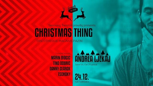 """Plesni Badnjak u pazinskom klubu Magnus pod nazivom """"Christmas Thing""""u režiji Seriously Twisted ekipe i gostovanje Andree Ljekaja"""
