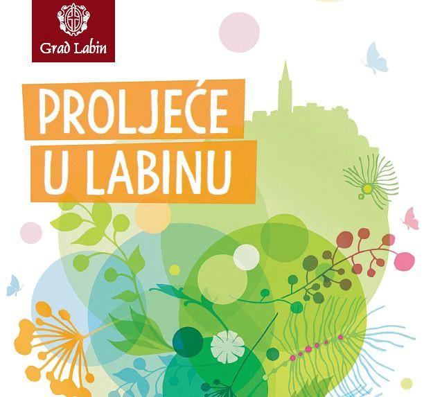 """""""Proljeće u Labinu"""" uz brojne kulturne, sportske i eno-gastro manifestacije"""