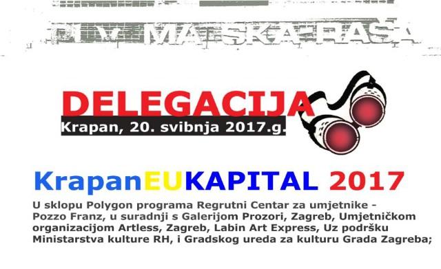 I ove godine festival suvremene socijalne, kulturne i umjetničke prakse DELEGACIJA (Krapan EUKapital), Krapan 20 svibanj 2017