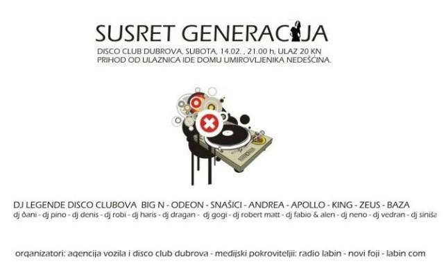 Susret generacija 14.2.2009.@ Disco club Dubrova Labin