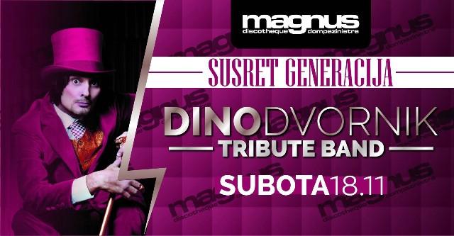 Susret Generacija w/ Dino Dvornik Tribute - Magnus, Pazin 18.11.2017.