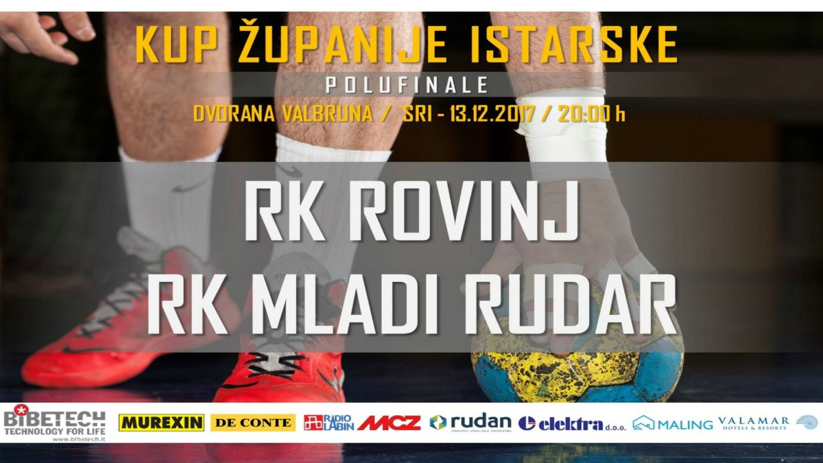 Seniori Mladog Rudara danas s početkom u 20:00 sati igraju polufinale Kupa Istarske županije protiv RK Rovinja u Rovinju