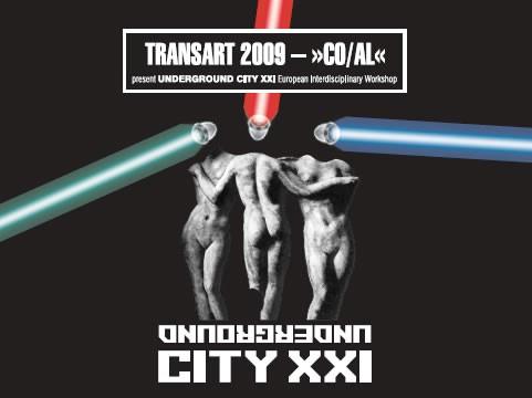 UNDERGROUND CITY XXI  European Interdisciplinary Workshop  27.07.-31.07.2009.  KuC Lamparna & Malo kazalište - Circolo (program događanja)