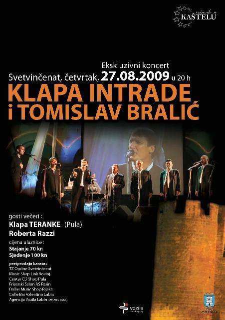 Koncert klape Intrade i Tomislava Bralića u svetvinčentskom Kaštelu!